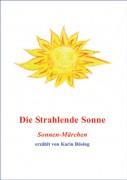 Die Strahlende Sonne - Neue Märchen (Druckversion)