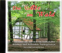 Die Alte im Wald: Hörbuch-CD