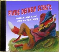 Finde Deinen Schatz - Fabeln: Hörbuch-CD