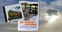 Broschüre und Hör-CD: Wie schmeckt die Freiheit? Neue Märchen und Weisheitsgeschichten