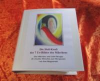 Die Heilkraft der 7 Urbilder des Märchens (Lernprogramm)