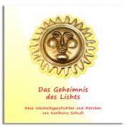 Märchen und Geschichten vom Geheimnis des Lichts: MP3 Hörbuch