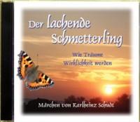 Der lachende Schmetterling: Hörbuch-CD
