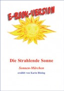 Die Strahlende Sonne: E-Book