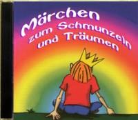 Märchen zum Schmunzeln und Träumen: Hörbuch-CD